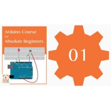 Arduino Course for Absolute Beginners